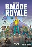 Mathias Lavorel - Fortnite - Balade royale.