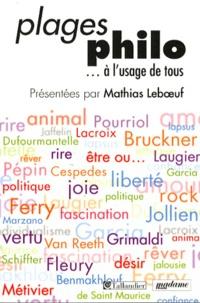 Mathias Leboeuf - Plages philo... à l'usage de tous.