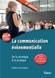 Mathias Lucien Rapeaud - La communication événementielle - De la stratégie à la pratique.