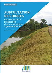 Mathias Pareilh-Peyrou - Auscultation des digues - Importance de la prospection électromagnétique à grande échelle.