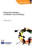 """Mathias Ricard - Préparation physique : la méthode """"circuit training""""."""