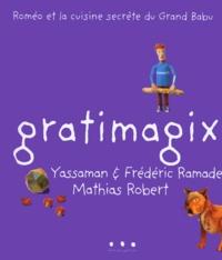 Mathias Robert et Frédéric Ramade - Gratimagix.