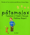 Mathias Robert et Frédéric Ramade - Pâtamalax.