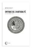 Mathias Rollot - Critique de l'habitabilité.
