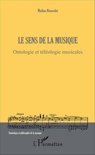 Le sens de la musique - Ontologie et téléologie musicales.pdf