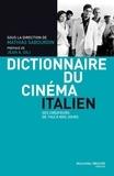 Mathias Sabourdin - Dictionnaire du cinéma italien - Ses créateurs de 1943 à nos jours.