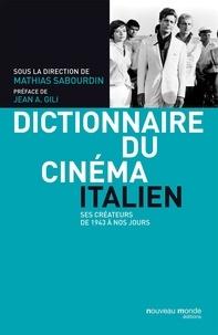 Accentsonline.fr Dictionnaire du cinéma italien - Ses créateurs de 1943 à nos jours Image