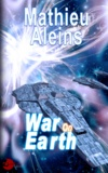 Mathieu Aleins - War on Earth.
