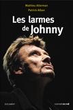 Mathieu Alterman et Patrick Alban - Les larmes de Johnny.