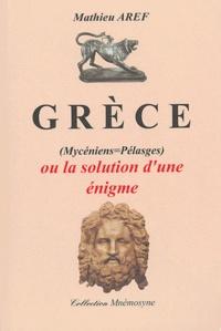 Grèce - (Mycéniens = Pélasges) ou la solution dune énigme.pdf