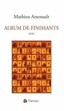Mathieu Arsenault - Album de finissants.
