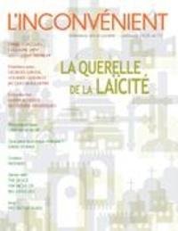 Mathieu Belisle et Alain Roy - L'Inconvénient  : L'Inconvénient. No. 72, Printemps 2018 - La querelle de la laïcité.