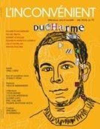 Mathieu Belisle et Alain Roy - L'Inconvénient  : L'Inconvénient. No. 73, Été 2018 - Ducharme sans Ducharme.