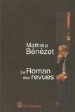 Mathieu Bénézet - Le roman des revues.