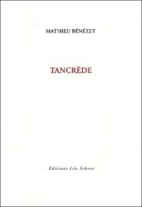 Mathieu Bénézet - Tancrède.