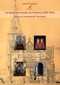Mathieu Bertrand et Nicolas Chenut - Les églises paroissiales de Wallonie (1830-1940) - Sélection raisonnée de l'inventaire Volume 3 et 4, Provinces du Brabant wallon et de Namur.