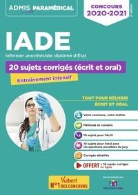 Concours IADE Infirmier anesthésiste diplômé dEtat - 20 sujets corrigés (écrit et oral).pdf