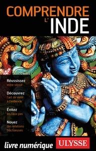 Mathieu Boisvert - Comprendre l'Inde.