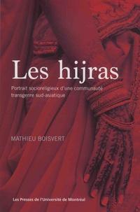 Mathieu Boisvert - Les hijras - Portraits socioreligieux d'une communauté transgenre sud-asiatique.