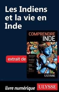 Mathieu Boisvert - Les Indiens et la vie en Inde.
