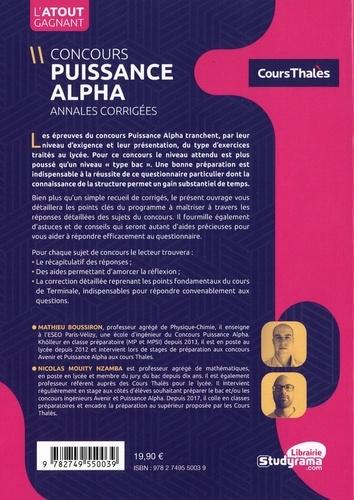 Concours Puissance alpha. Annales corrigées Physique, Chimie, Biologie et Mathématiques de 2016 à 2019