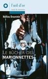 Mathieu Braunstein - Le bûcher des marionnettes.