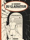 Mathieu Bréda et Marc Jailloux - Alix Tome 36 : Le serment du gladiateur.