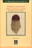 Mathieu Brunet - L'appel du monstrueux - Pensées et poétiques du désordre en France au XVIIIe siècle.