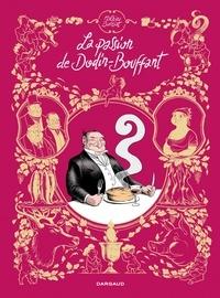 Mathieu Burniat - La passion de Dodin-Bouffant.