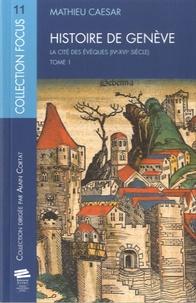 Deedr.fr Histoire de Genève - Tome 1, La cité des évêques (IVe-XVIe siècle) Image