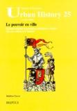 Mathieu Caesar - Le pouvoir en ville - Gestion urbaine et pratiques politiques à Genève (fin XIIIe-début XVIe siècles).