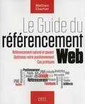 Mathieu Chartier - Le guide du référencement web.