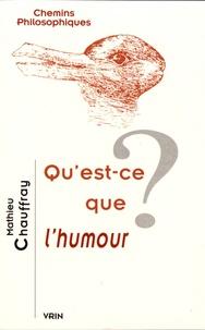 Mathieu Chauffray - Qu'est-ce que l'humour ?.