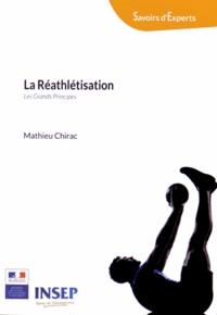 Mathieu Chirac - La réathlétisation - Les grands principes.