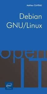 Mathieu Claveau - Debian GNU/Linux - Commandes pour l'administration.