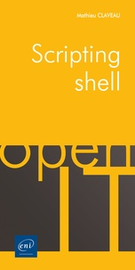 Scripting shell - Mathieu Claveau |