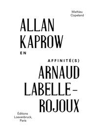 Mathieu Copeland - Allan Kaprow - Arnaud Labelle-Rojoux.