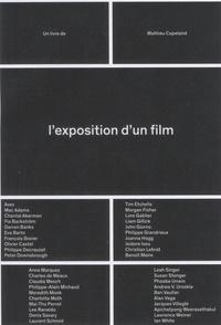Mathieu Copeland - L'exposition d'un film.