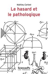 Mathieu Corteel - Le hasard et le pathologique.