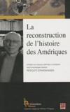 Mathieu d' Avignon et Rodolfo Stavenhagen - La reconstruction de l'histoire des Amériques.