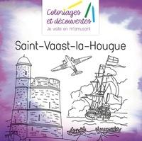 Mathieu de Herzer et Frédéric Brogard - Coloriages et découvertes Saint-Vaast-la-Hougue.