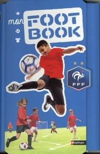 Mathieu Delattre - Mon foot book FFF.