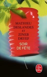 Mathieu Deslandes et Zineb Dryef - Soir de fête.