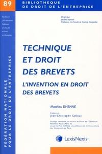 Mathieu Dhenne - Technique et droit des brevets - L'invention en droit des brevets.