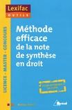 Mathieu Diruit - Méthode efficace de la note de synthèse en droit.