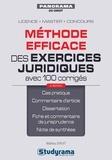 Mathieu Diruit - Méthode efficace des exercices juridiques avec 100 corrigés.
