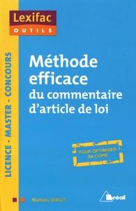 Méthode efficace du commentaire d'article de loi - Mathieu Diruit |
