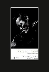 Mathieu Do Duc et Eric Sarner - Body and Soul - Portraits live de jazzmen, coffret 12 photos/1 texte.