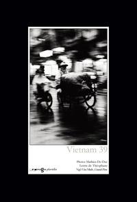 Mathieu Do Duc - Vietnam 39 - Coffret 12 photos/1 texte.