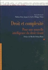 Mathieu Doat et Jacques Le Goff - Droit et complexité - Pour une nouvelle intelligence du droit vivant.